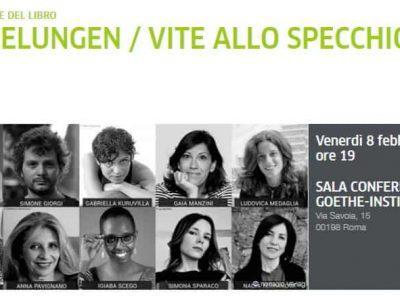 "8 febbraio: ""Spiegelungen / Vite allo specchio"" al Goethe‐Institut di Roma!"