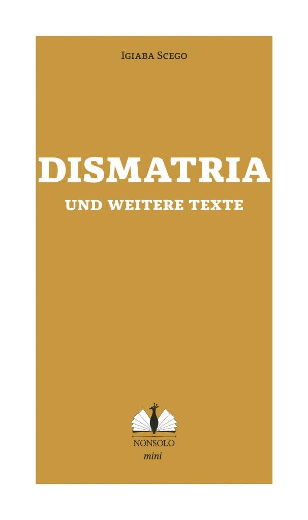 Cover von Dismatria, Igiaba Scego ©nonsolo Verlag