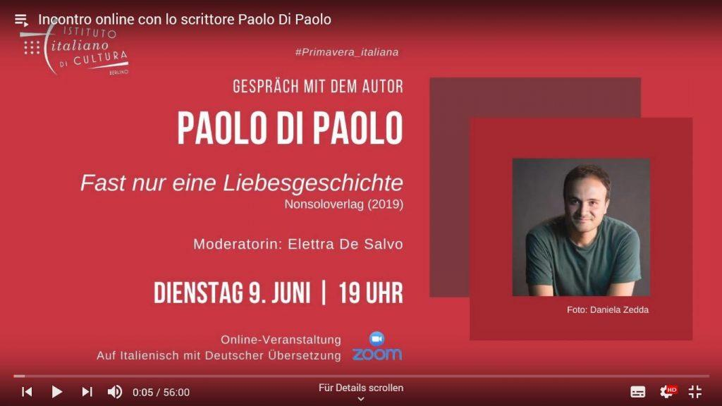 Youtube Video dell'evento in live streaming del 9 giugno 2020 con Paolo Di Paolo sul suo libro Fast nur eine Liebesgeschiche