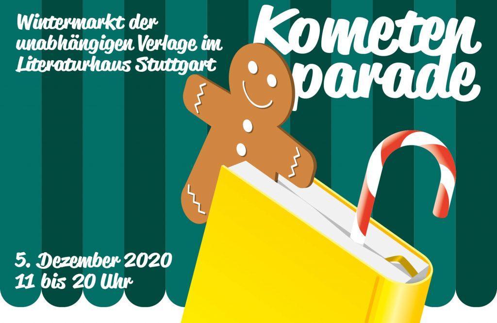 Kometenparade 2020 - Wintermarkt der unabhängigen Verlage im Literaturhaus Stuttgart