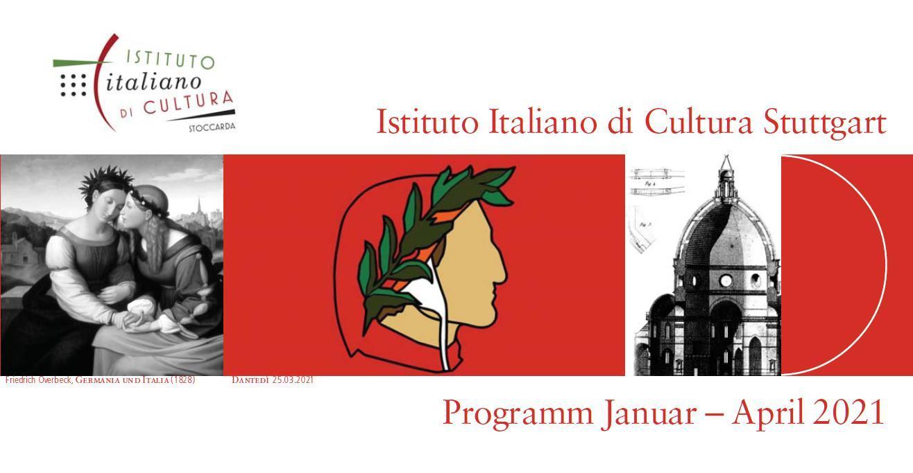 Kulturprogramm Januar - April 2021 des Italienishen Kulturinstituts Stuttgart