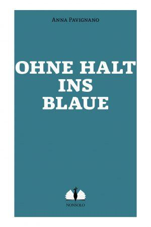 Vorderseite Ohne Halt ins Blaue, Taschenbuch, nonsolo Verlag
