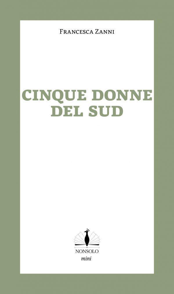 Rückseite Fünf Frauen. Lebensgeschichten aus Süditalien, Taschenbuch, nonsolo Verlag